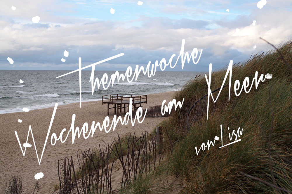 Wochenende-am-Meer-Lisa