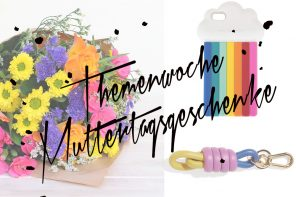 Themenwoche | Geschenkideen Muttertag: Colour Splash