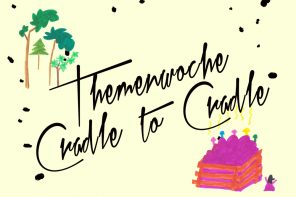 Themenwoche Cradle to Cradle | Interview mit Expertin Kristina Büttner