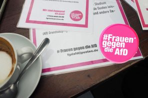 Frauen gegen die AfD – warum ihr unbedingt wählen müsst!